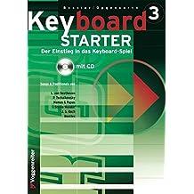 Keyboard-Starter. Mehrbändiger Keyboardkurs für den Selbstunterricht und für den Einsatz in Musikschulen: Keyboard-Starter, m. CD-Audio, Bd.3