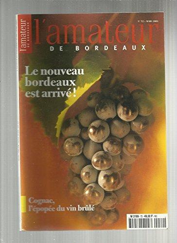L'amateur Bordeaux N 72 de Mars 2001 : Le Nouveau Bordeaux est arriv - Cognac pope Du Vin Brl - Michel Tolmer - Alain Dutournier - Grard Allemandou