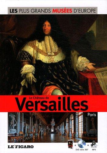 Download Volume 25 : Le château de Versailles, Paris. Avec DVD visite 360°