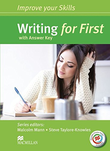 Improve Your Skills for First (FCE): Writing for First (FCE). Student's Book with MPO and Key por Malcolm Mann