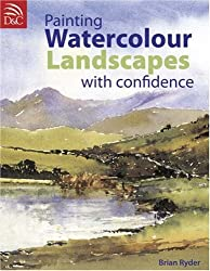 Painting Watercolour Landscapes with Confidence
