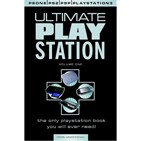Ultimate Playstation Cheats and Codes - Essential for PS2, PSP and PS3 Gamers: v. 1: Inc