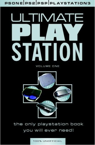 Ultimate Playstation Cheats and Codes - Essential for PS2, PSP and PS3 Gamers: v. 1: Inc GTA,Metal Gear Solid and Gran Turismo (V Ps2)