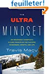 The Ultra Mindset: An Endurance Champ...