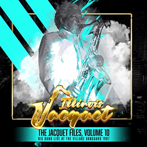 The Jacquet Files, Volume 10 (Big Band Live at the Village Vanguard 1987) - Village Band