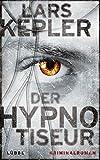 Der Hypnotiseur: Kriminalroman. Joona Linna, Bd. 1 bei Amazon kaufen