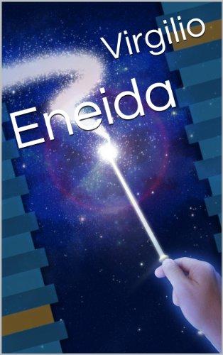 Eneida (Clasicos de la literatura nº 1) por Virgilio