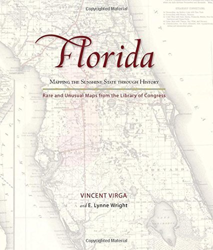 Florida: Mapping the Sunshine State through History: Rare and Unusual Maps from the Library of Congress (Mapping the States through History) by Vincent Virga (2010-11-23)
