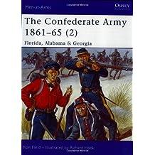 "The Confederate Army 1861-65 (2): ""Florida, Alabama & Georgia"" (Men-at-Arms, Band 426)"