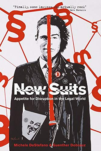 New Suits: Appetite for Disruption in the Legal World (US Version)