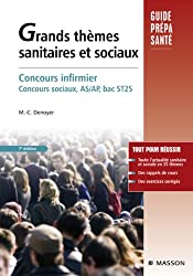 Grands thèmes sanitaires et sociaux: Concours infirmier, Concours sociaux, AS/AP, bac ST2S