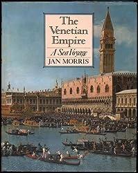 THE VENETIAN EMPIRE a sea voyage
