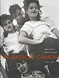 the radical camera new york s photo league 1936 1951 by author mason klein published on december 2011
