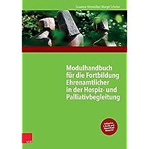 Modulhandbuch für die Fortbildung Ehrenamtlicher in der Hospiz- und Palliativbegleitung 1
