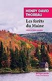 Telecharger Livres Les forets du Maine Suivi de Une excursion au Wachusett et La succession des arbres en foret (PDF,EPUB,MOBI) gratuits en Francaise