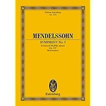 """Sinfonie Nr. 5 d-Moll: """"Reformation"""". op. 107. Orchester. Studienpartitur. (Eulenburg Studienpartituren)"""