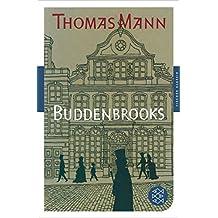 Buddenbrooks: Verfall einer Familie<br /> Roman (Fischer Klassik)