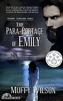 The Para-Portage of Emily (Shadow Seduction Series Book 1) (English Edition) di [Wilson, Muffy]