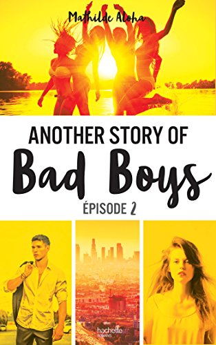 Another story of bad boys - tome 2 (Hors-séries) par [Aloha, Mathilde]