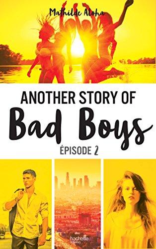 Another story of bad boys - tome 2 (Hors-séries) par [Aloha, Mathilde]