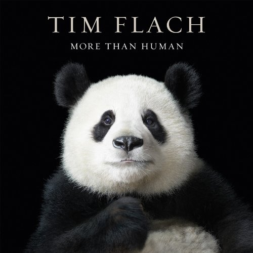 More than Human: Tim Flach (see 9781419706677)