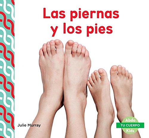 SPA-PIERNAS Y LOS PIES (LEGS & (Tu cuerpo/ Your Body) por Julie Murray