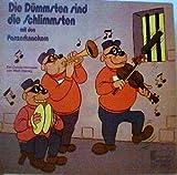 Die Dümmsten sind die Schlimmsten mit den Panzerknackern (Vinyl-LP Hörspiel) Disneyland CLP 9904 -