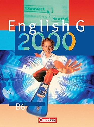 English G 2000. Ausgabe B 6. 10. Schuljahr. Realschule. Schülerbuch,