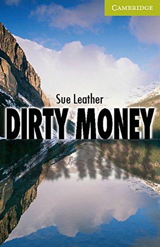 Dirty Money: Starter Level
