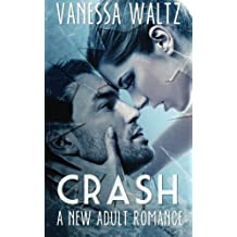 Crash (Billionaire New Adult Romance) by Vanessa Waltz (2014-04-25)