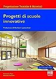 Progetti di scuole innovative