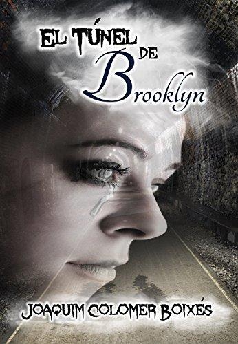 El túnel de Brooklyn por Joaquim Colomer Boixés