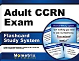 Best Ccrns - Adult CCRN Exam Flashcard Study System: CCRN Test Review