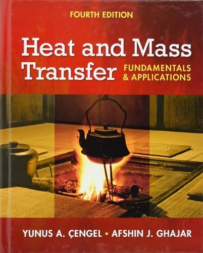 Heat and Mass Transfer: Fundamentals and Applications + EES DVD for Heat and Mass Transfer by Yunus Cengel (2010-02-22)