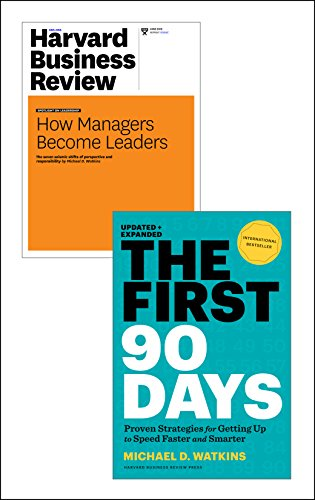 "The First 90 Days with Harvard Business Review article ""How Managers Become Leaders"" (2 Items)"