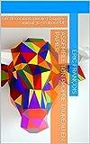 Telecharger Livres Assemble ton propre taureau en papier DIY decoration murale Trophee animal 3D Patron PDF Ecogami sculpture en papier t 19 (PDF,EPUB,MOBI) gratuits en Francaise