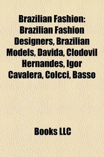 brazilian-fashion-brazilian-fashion-designers-brazilian-models-davida-clodovil-hernandes-igor-cavale