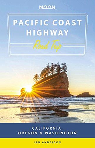 Moon Pacific Coast Highway Road Trip: California, Oregon & Washington (Travel Guide) (English Edition)