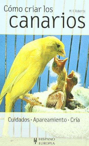 Cómo criar los canarios (Herakles)