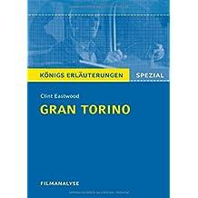 Gran Torino von Clint Eastwood. Filmanalyse und Interpretation. Königs Erläuterungen: Für Oberstufe und Abitur