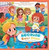 Best Books About Kindergartens - Because Emily Dared. Children's Book About Kindness, Supporting Review