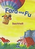 Fara und Fu - Ausgabe 2002: Sachheft