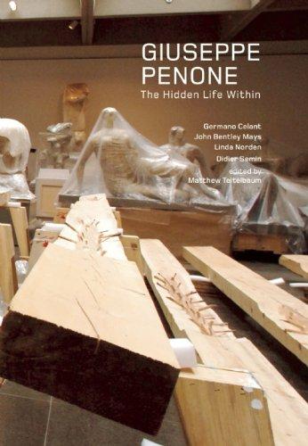 Giuseppe Penone: The Hidden Life Within