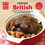 Everyday British: The heart-healthy way to make your favourite dishes