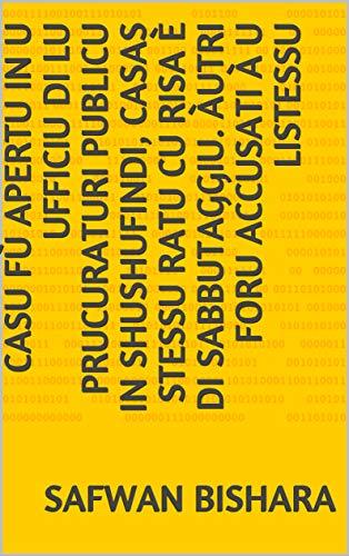casu fù apertu in u ufficiu di lu prucuraturi publicu in Shushufindi, Casas stessu ratu cu risa è di sabbutaggiu. Àutri foru accusati à u listessu  (Corsican Edition)