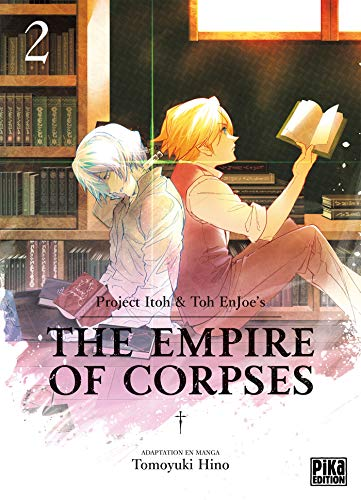 The Empire of Corpses Edition simple Tome 2