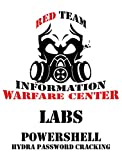 IWC-Lab: Weaponizing PowerShell 101: Remote password cracking with Hydra