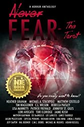 Never Fear - The Tarot: Do You Really Want To Know?