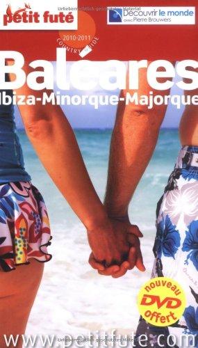 Petit Futé Baléares : Ibiza, Minorque, Majorque (1DVD)