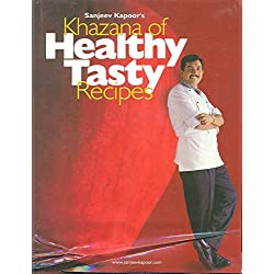 Khazana of Healthy Tasty Recipes (Any Time Temptations Series)